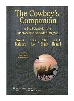 Cowboy's Companion - A Trail Guide for the Arthroscopic Shoulder Surgeon  ( Burkhart)