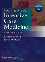 Irwin and Rippe's Intensive Care Medicine, 7/e