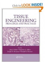 Tissue Engineering: Principles and Practices [Hardcover]