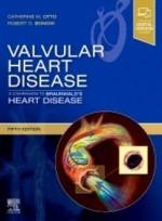 Valvular Heart Disease: A Companion to Braunwald's Heart Disease, 5th