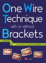 One Wire Technique with or without Brackets