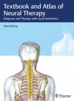 Textbook and Atlas of Neural Therapy:Diagnosis and Therapy with Local Anesthetics