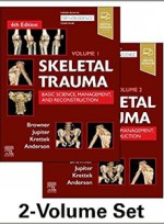 Skeletal Trauma: Basic Science, Management, and Reconstruction(2Vol) 6e